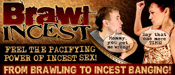 Brawl Incest